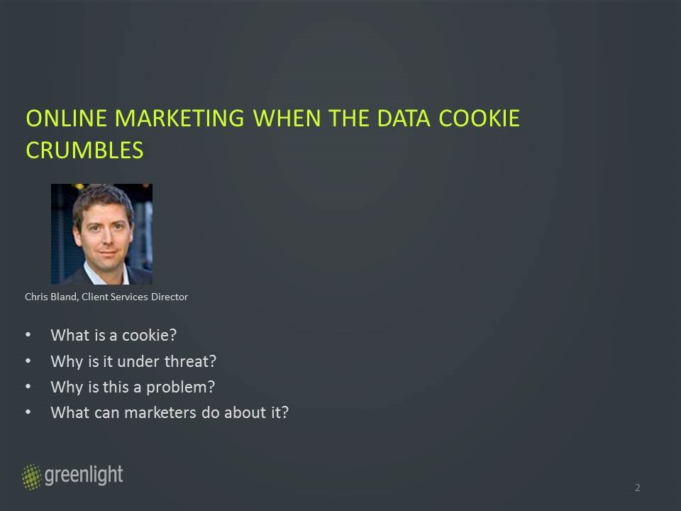 Digital marketing - when the digital cookie crumbles