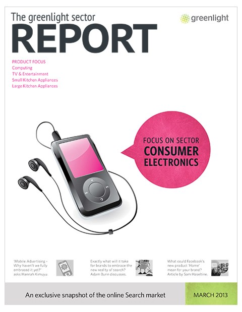 Consumer Electronics Sector Report, Issue 1, March 2013