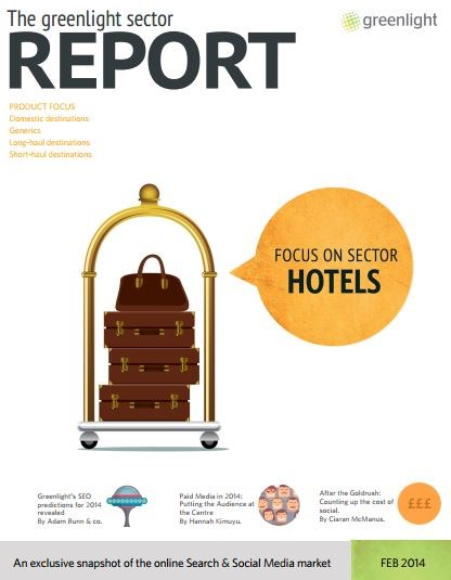 Hotels Sector Report, Issue 19, February 2014