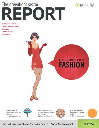 Fashion Sector Report, Issue 21, February 2014