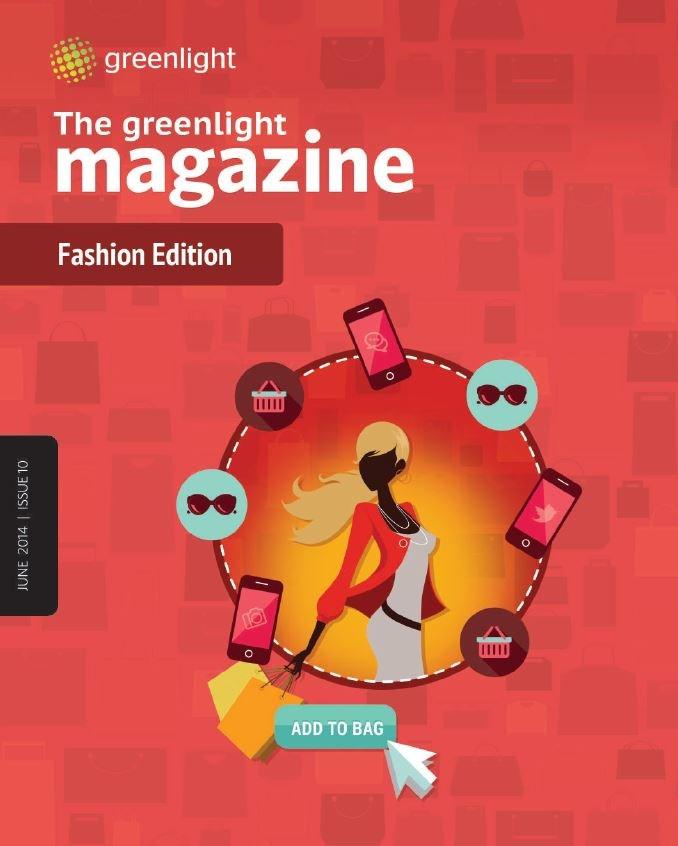 The Greenlight Magazine: The Fashion Edition