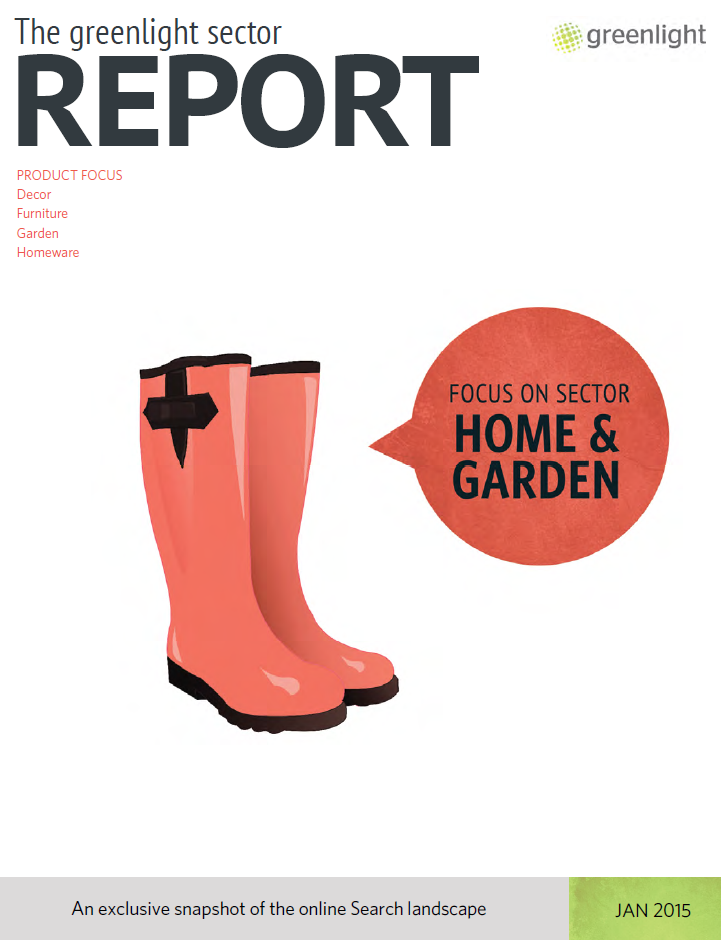 Home & Garden Sector Report - January 2015