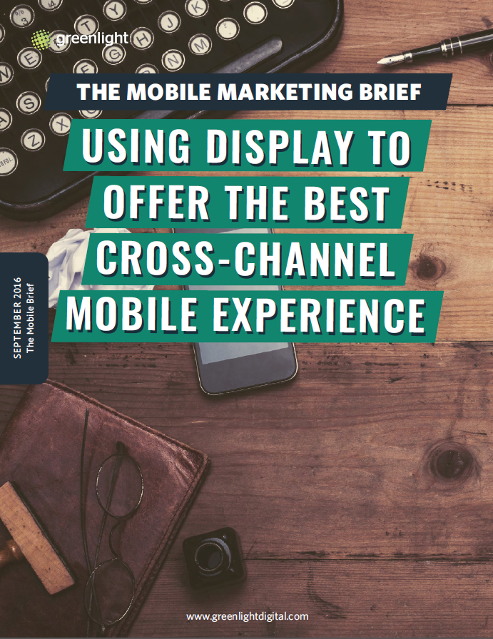 Using Display To Offer The Best Cross-Channel Mobile Experience