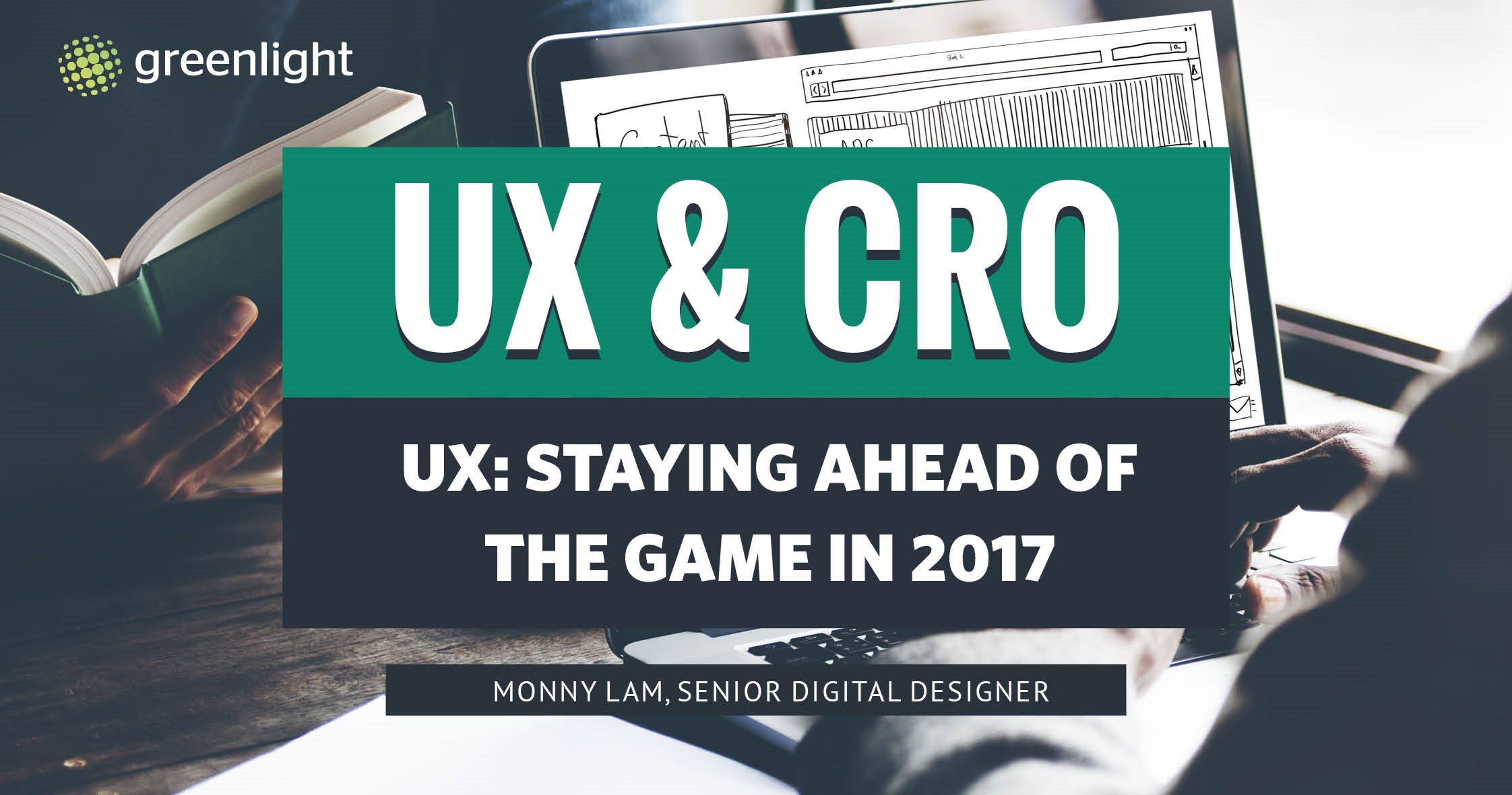 UX: Staying Ahead Of The Game In 2017