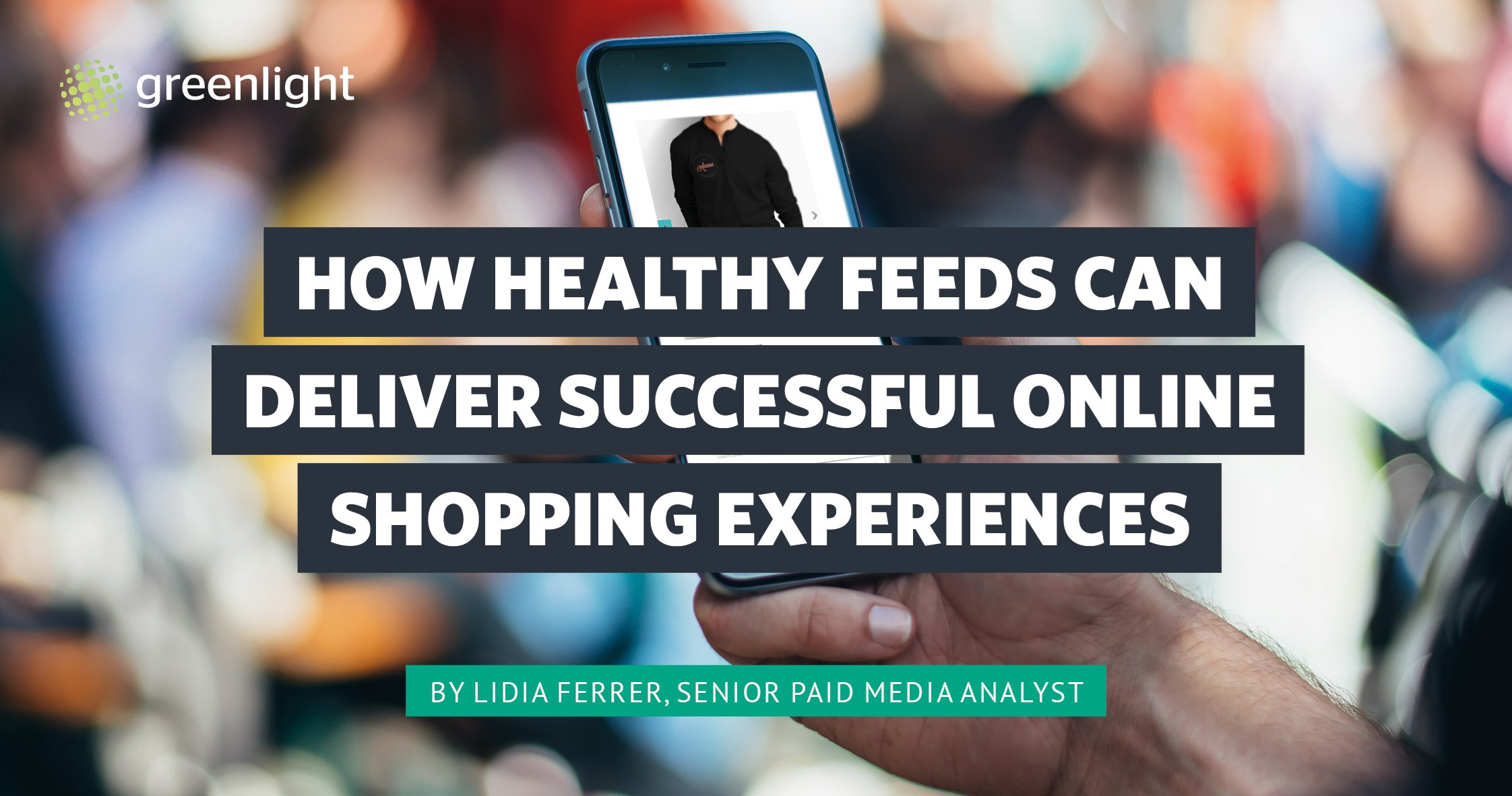 How Healthy Feeds Can Deliver Successful Online Shopping Experiences