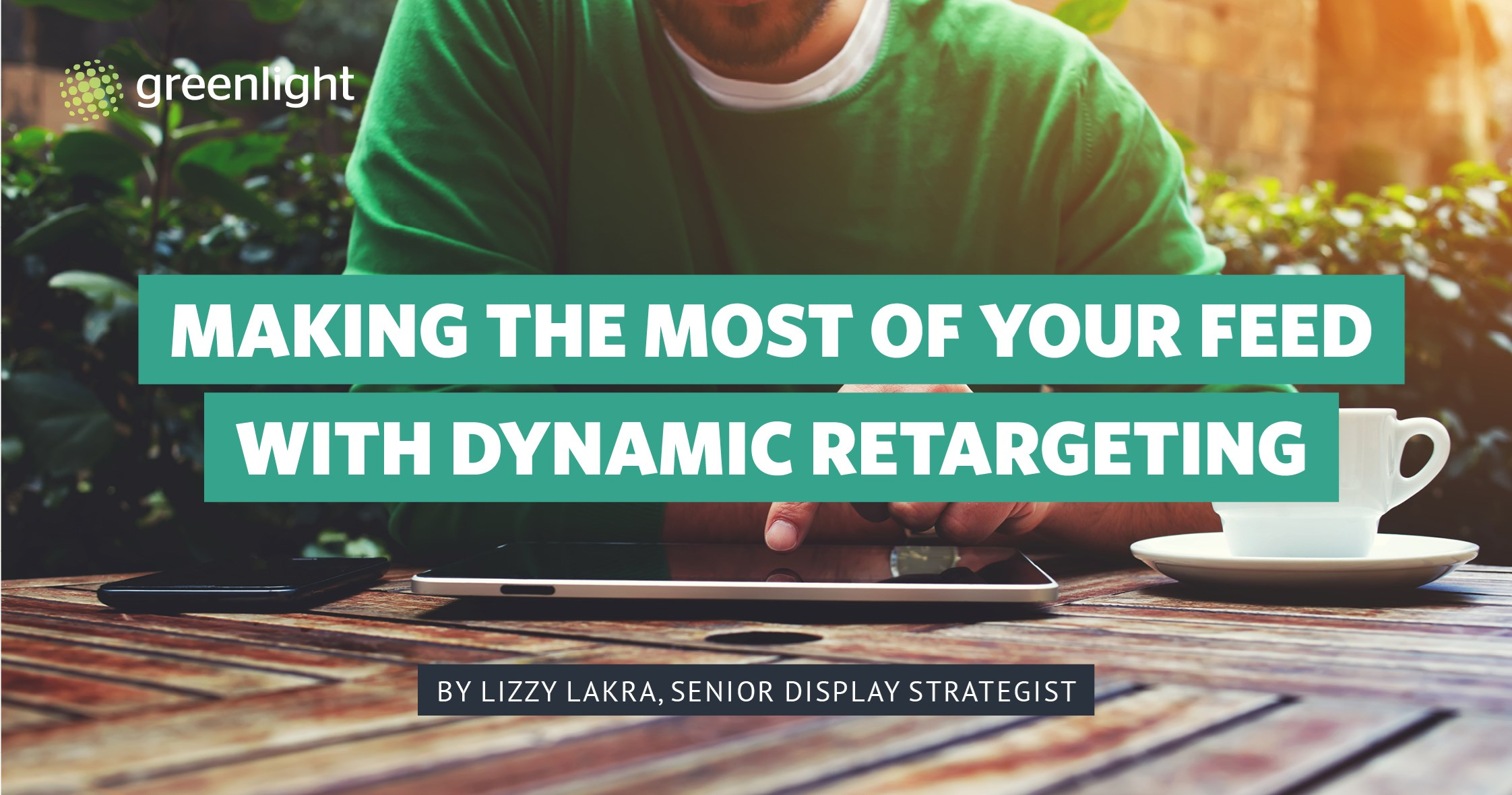 Making The Most Of Your Feed With Dynamic Retargeting