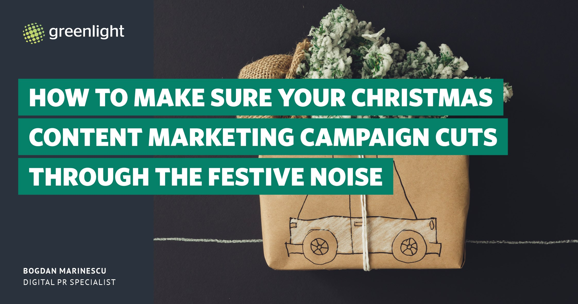 How To Make Sure Your Christmas Content Marketing Campaign Cuts Through The Festive Noise