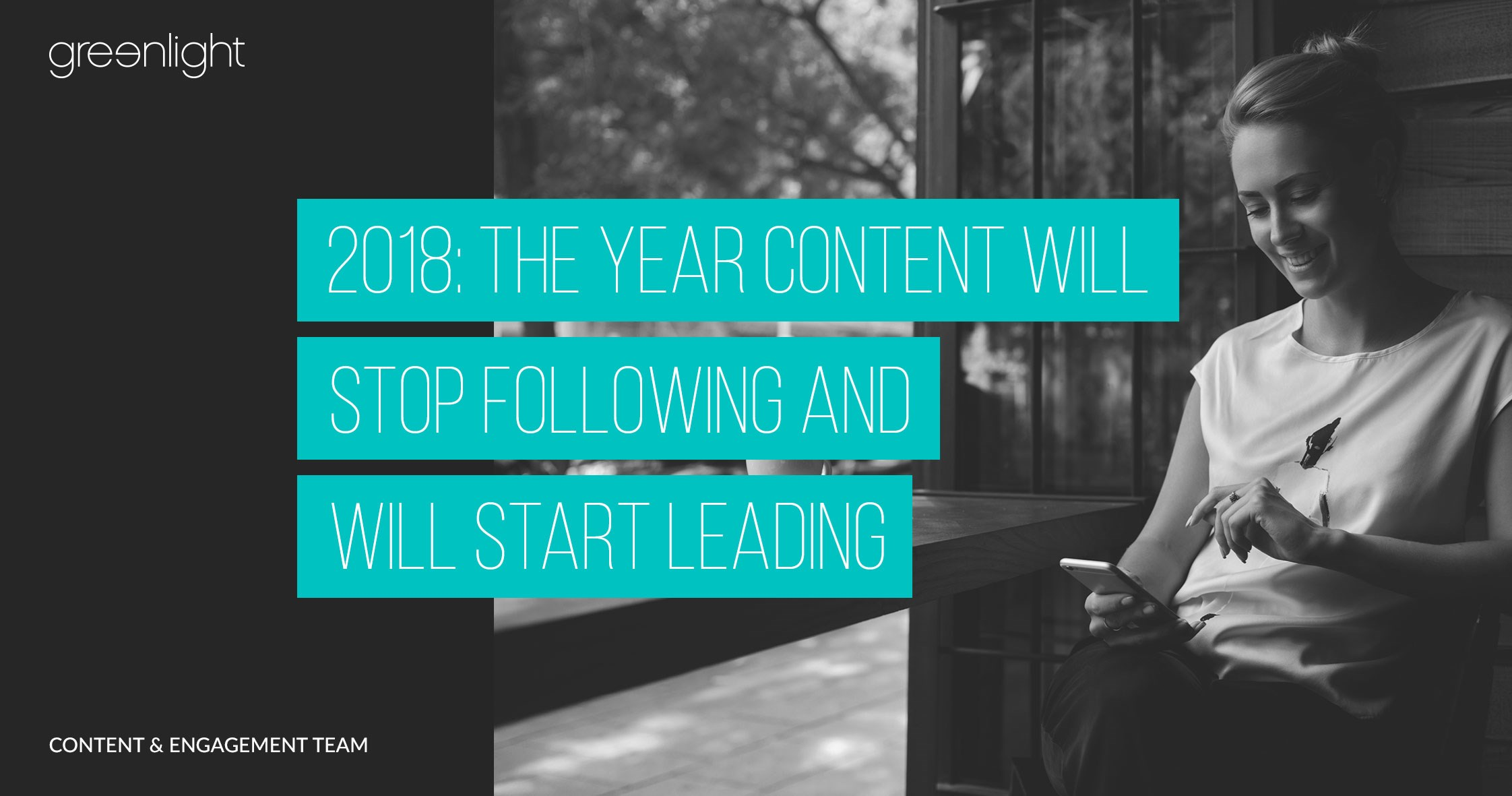 The Year Content Will Stop Following And Will Start Leading