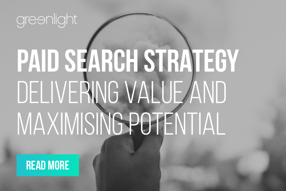 Paid Search Strategy: Delivering Value And Maximising Potential