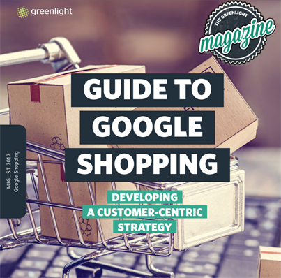 Guide To Google Shopping Developing A Customer-Centric Strategy Cover