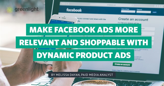 Make Facebook ads more relevant and shoppable with dynamic product ads