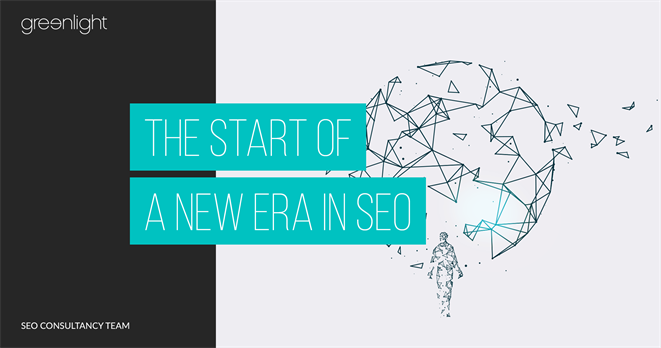 The Start Of A New Era In SEO